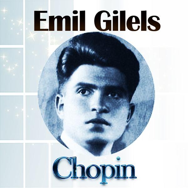 Emil Gilels - Emil Gilels - Chopin