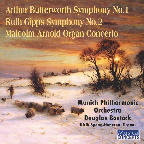 Douglas Bostock - Butterworth Symphony No. 1, Gipps Symphony No. 2, Arnold Organ Concerto - Bostock