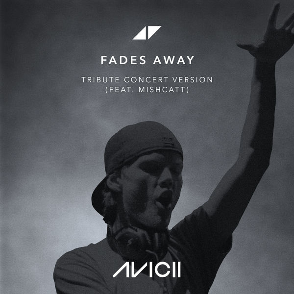 Avicii - Fades Away