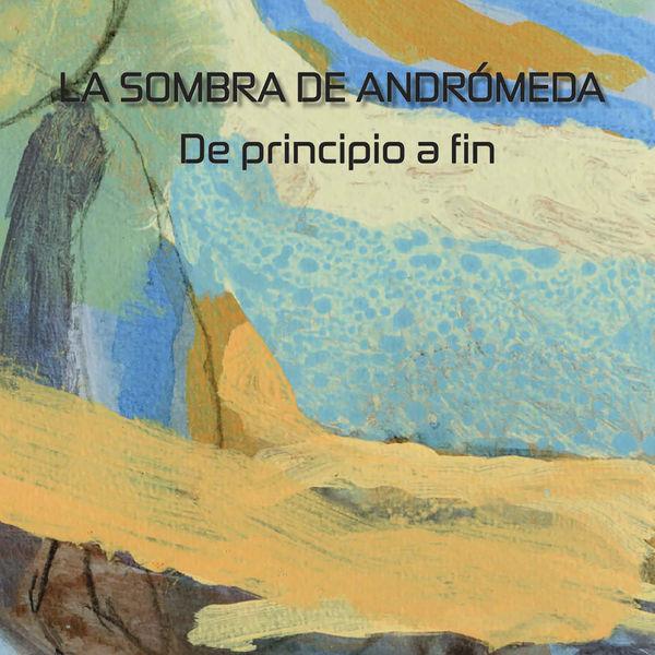 La Sombra de Andrómeda - De Principio a Fin