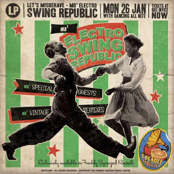 Swing Republic - Mo' Electro Swing Republic - Let's Misbehave