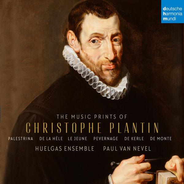 Paul Van Nevel - The Music Prints of Christophe Plantin