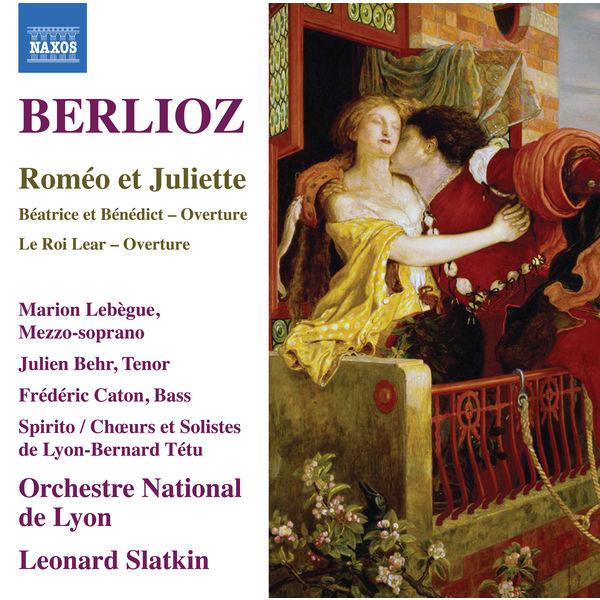 Orchestre National De Lyon - Berlioz: Roméo et Juliette, Op. 17, H 79