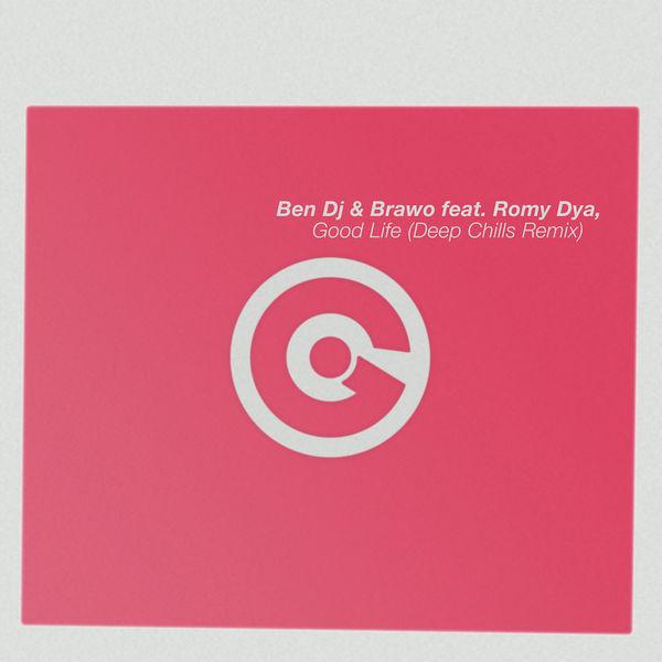 Ben DJ - Good Life (Deep Chills Remix)