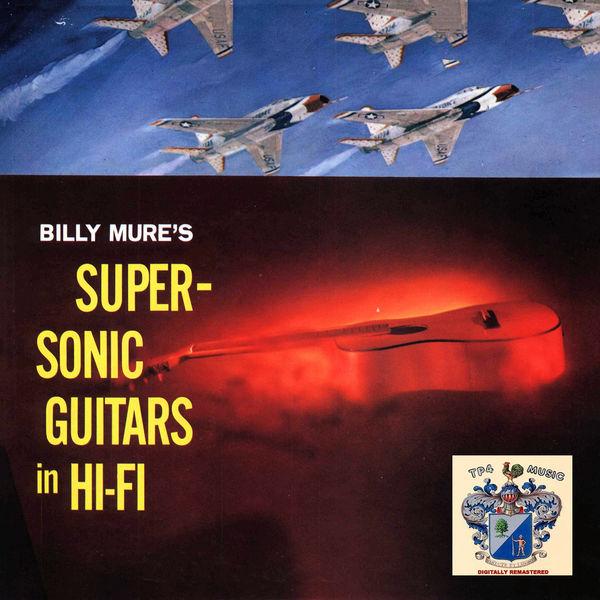Billy Mure - Super-Sonic Guitars in Hi-Fi