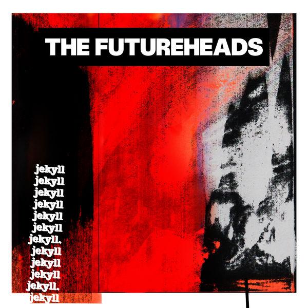 The Futureheads - Jekyll
