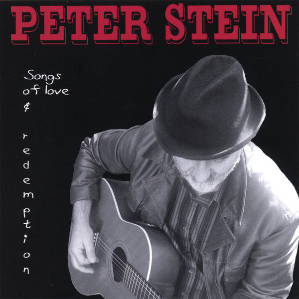 Peter Stein - Songs of love and redemption
