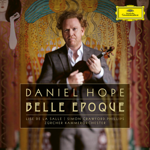 Daniel Hope - Belle Époque