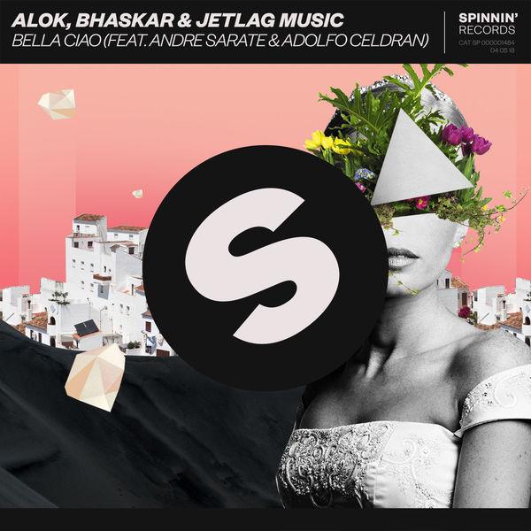 Alok - Bella Ciao (feat. Andre Sarate & Adolfo Celdran)