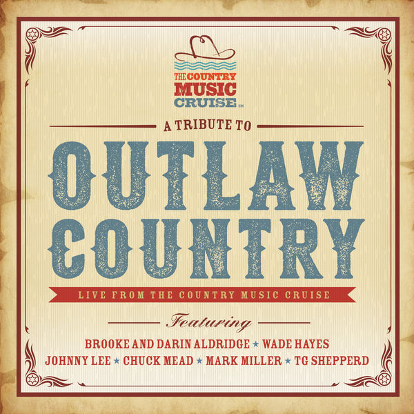 Various Artists - Tribute to Outlaw Country (Live from the Country Music Cruise)
