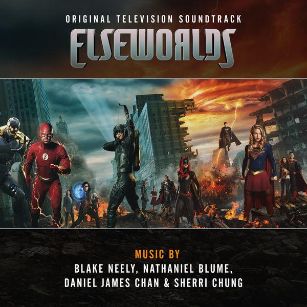 Blake Neely - Elseworlds (Original Television Soundtrack)