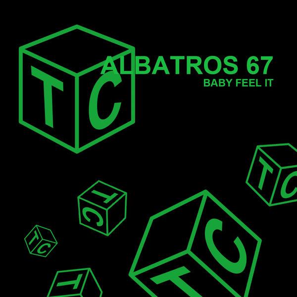 Albatros 67 - Baby Feel It