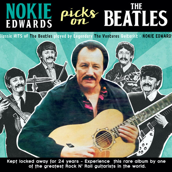 Nokie Edwards - Picks On The Beatles