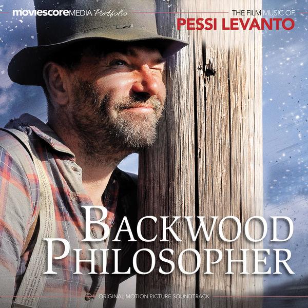 Pessi Levanto - Backwood Philosopher (Original Motion Picture Soundtrack)