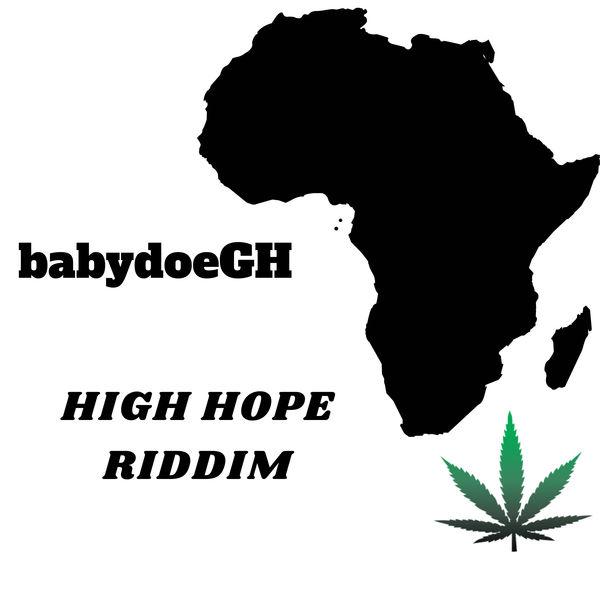 babydoeGH - High Hope Riddim