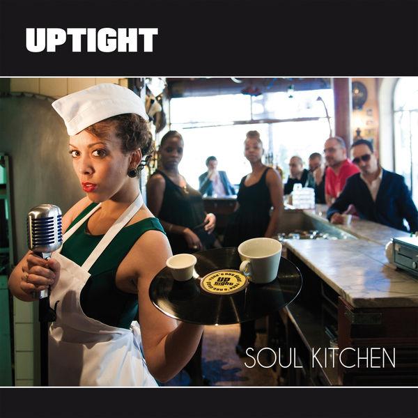 Uptight - Soul Kitchen