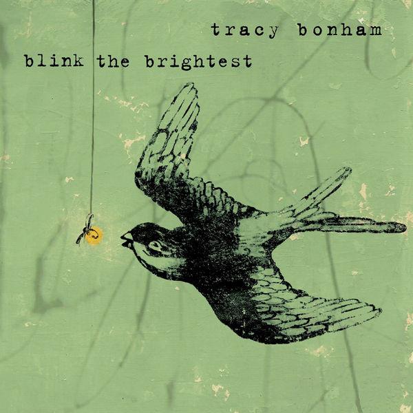 Tracy Bonham|Blink the Brightest