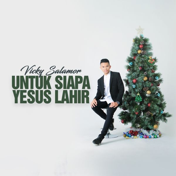 Untuk Siapa Yesus Lahir Vicky Salamor Download And Listen To The