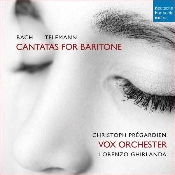 Christoph Prégardien - Bach/Telemann: Cantatas for Baritone