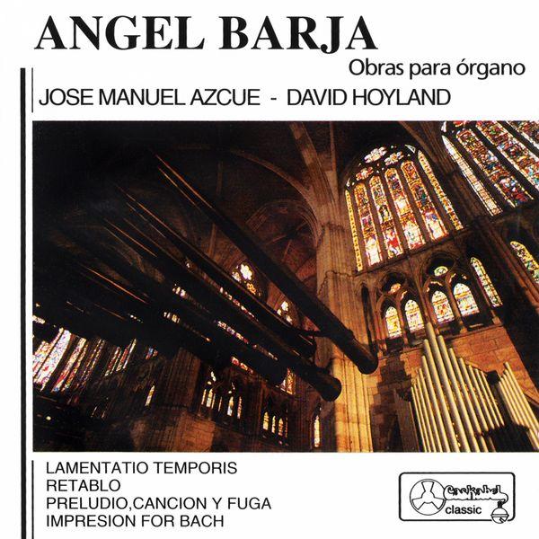 Jose Manuel Azcue - Ángel Barja: Obras para órgano