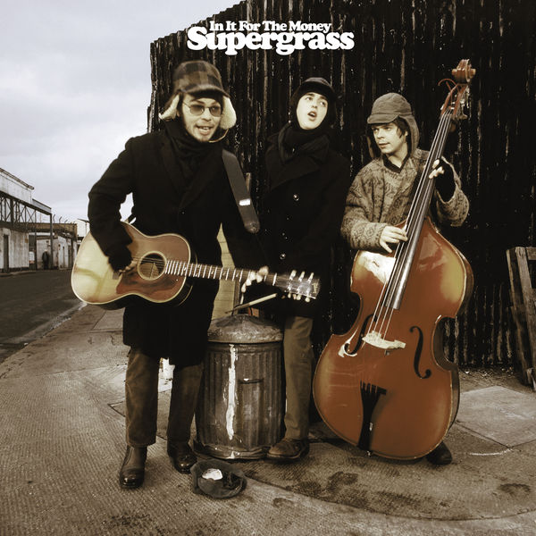 Supergrass In It for the Money  (2021 Remaster - Deluxe Expanded Edition)