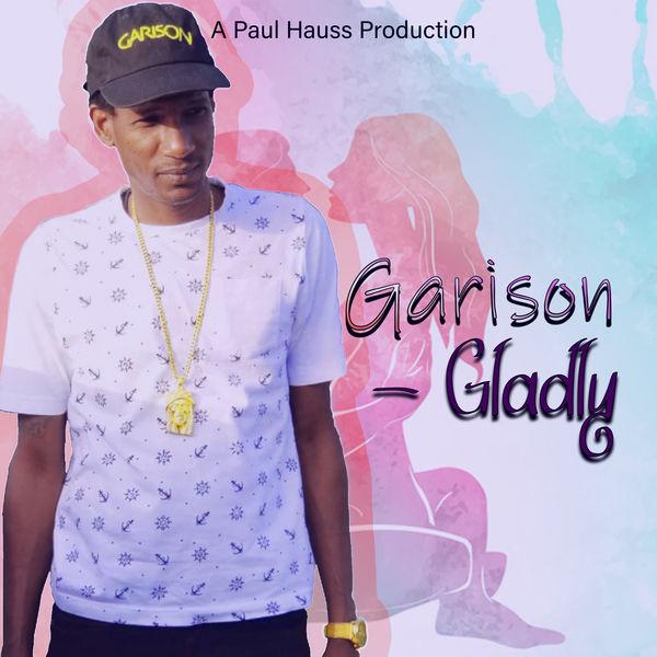 Garison - Gladly