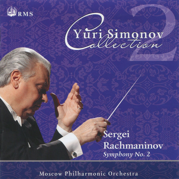 Serge Rachmaninoff - Sergey Vasilevich Rachmaninov: Symphony No. 2 in E Minor, Op. 27