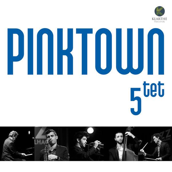 Pinktown Quintet - Pinktown Quintet