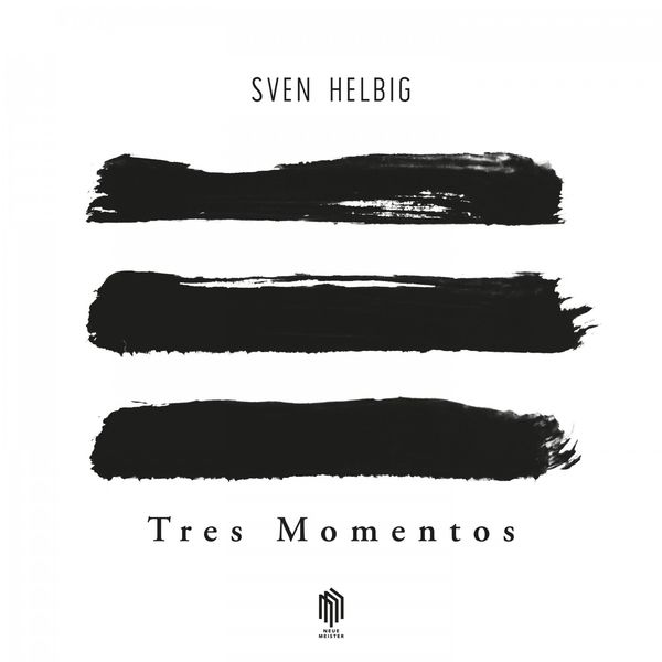 Sven Helbig - Tres Momentos