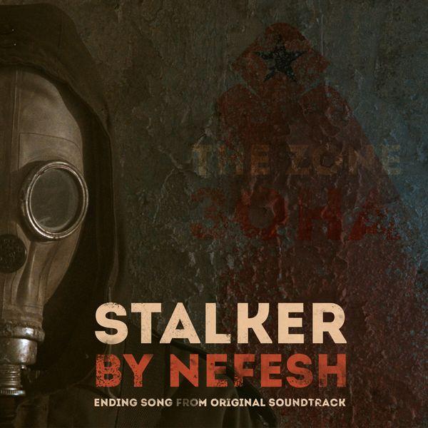 NefEsh - Stalker (Postatomic Journey Original Motion Pictures Soundtrack)
