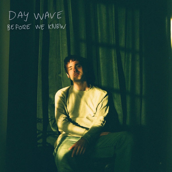 Day Wave|Before We Knew
