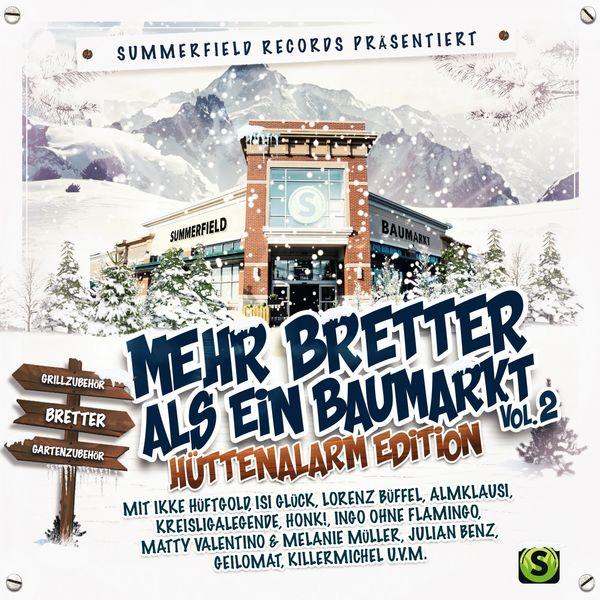 Various Artists - Summerfield Records präsentiert: Mehr Bretter als ein Baumarkt, Vol. 2 (Hüttenalarm Edition)
