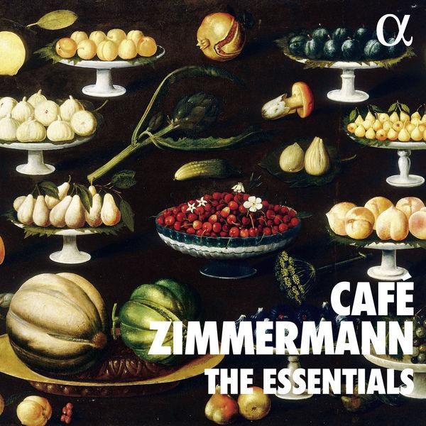 Café Zimmermann - The Essentials of Café Zimmermann