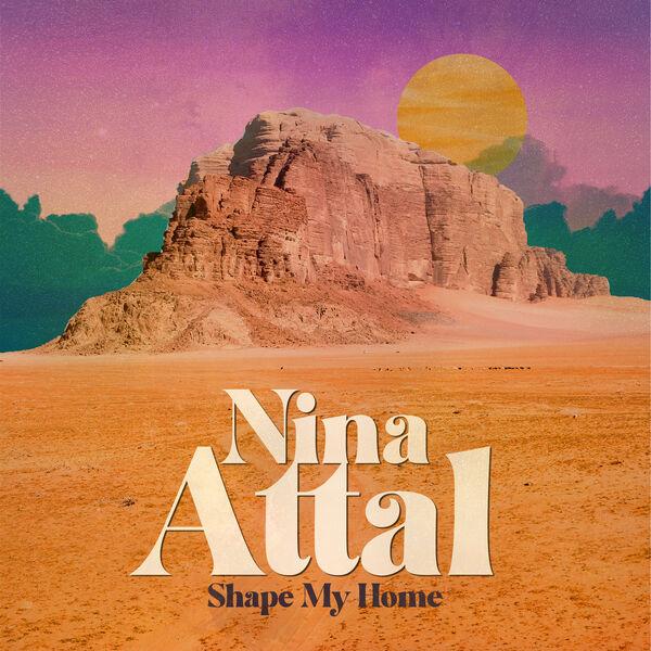 Nina Attal - Shape My Home