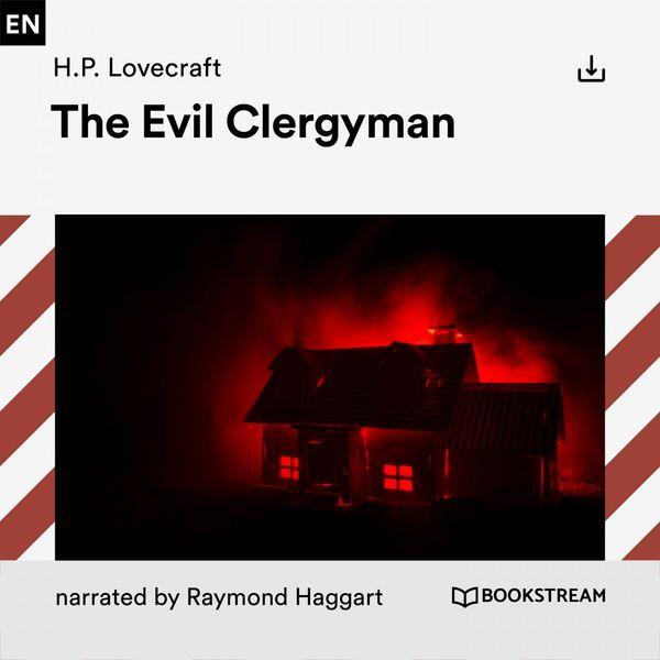 H. P. Lovecraft - The Evil Clergyman