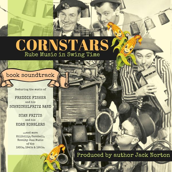 Various Artists - Cornstars: Rube Music in Swing Time (Book Soundtrack)