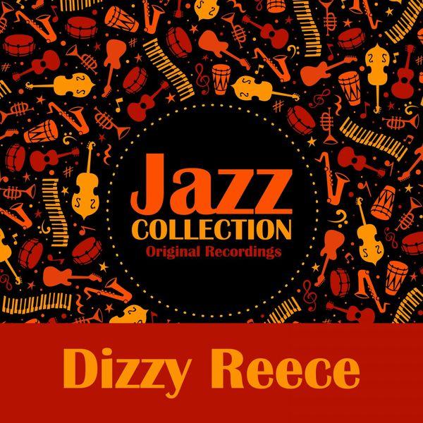 Dizzy Reece - Jazz Collection (Original Recordings)