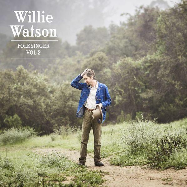 Willie Watson - Folksinger, Vol. 2