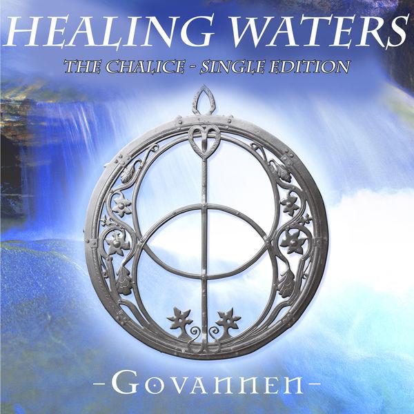 Govannen - Healing Waters - The Chalice
