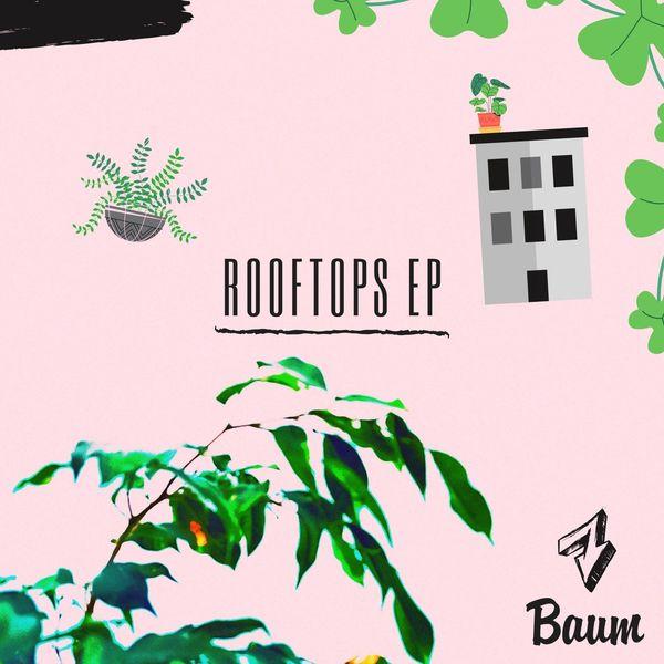 Baum - Rooftops EP