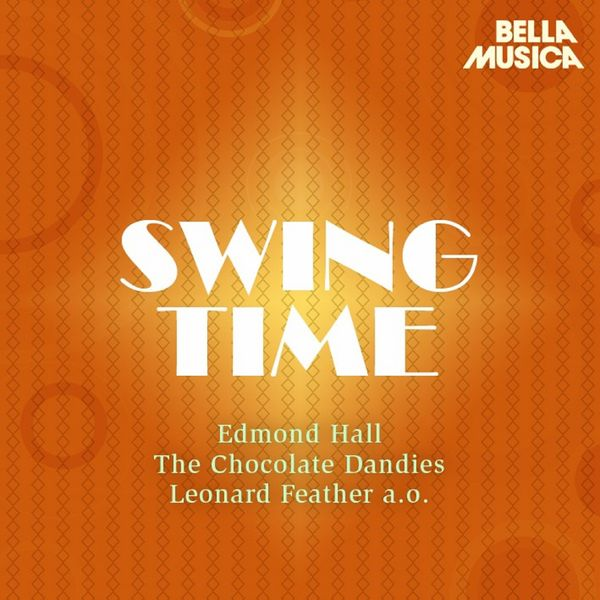 Various Artists - Swing Time: Harry Edison - Lester Young - Frank Newton and Other