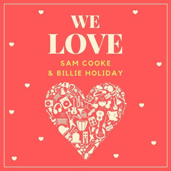 Sam Cooke - We Love Sam Cooke & Billie Holiday