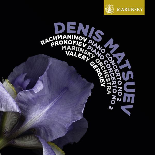Denis Matsuev - Rachmaninov & Prokofiev : Piano Concertos No. 2
