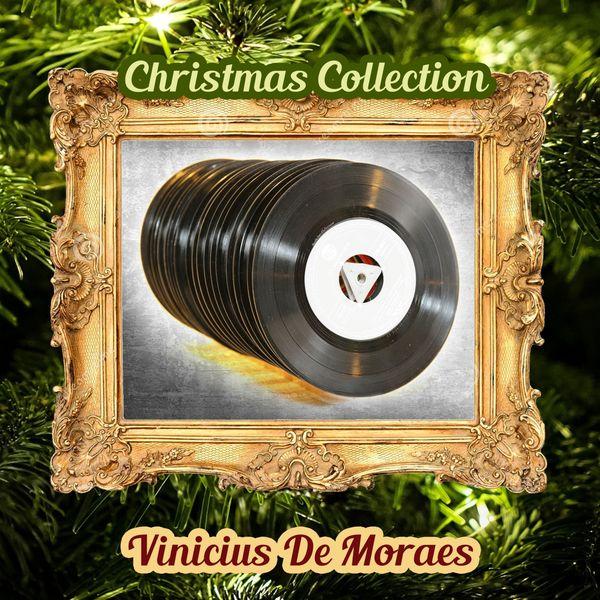 Vinicius De Moraes - Christmas Collection