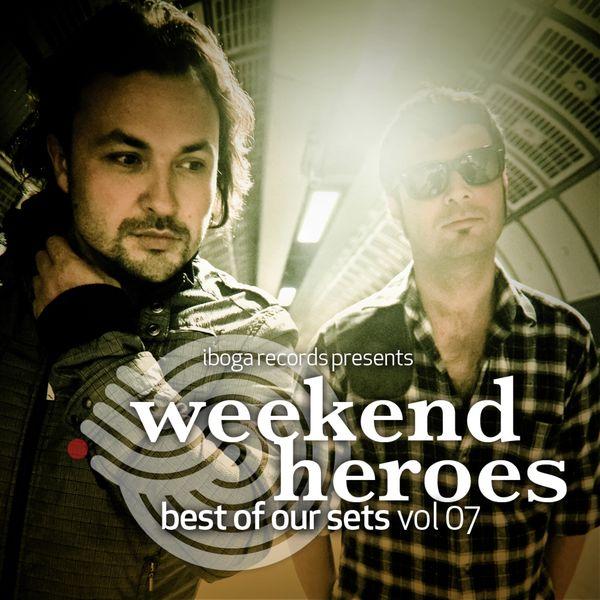 Weekend Heroes - Best of Our Sets, Vol. 7