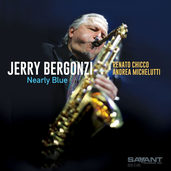 Jerry Bergonzi Nearly Blue