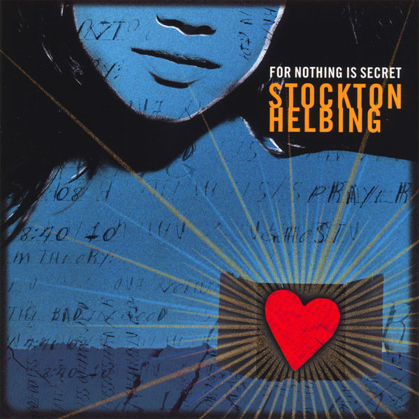 Stockton Helbing - For Nothing Is Secret