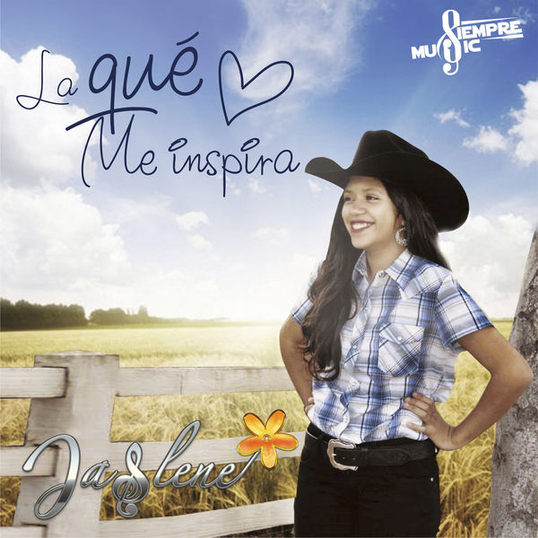Jaslene - La Qué Me Inspira