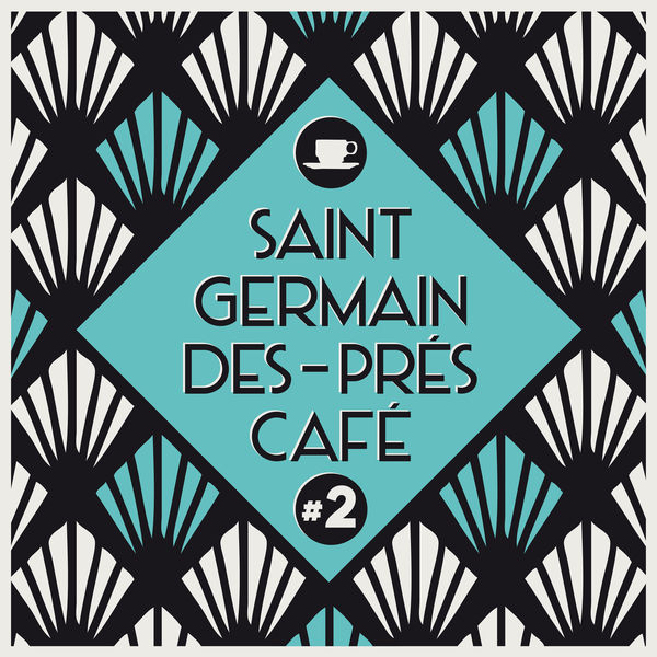 Various Artists - Saint-Germain-Des-Prés Café #2