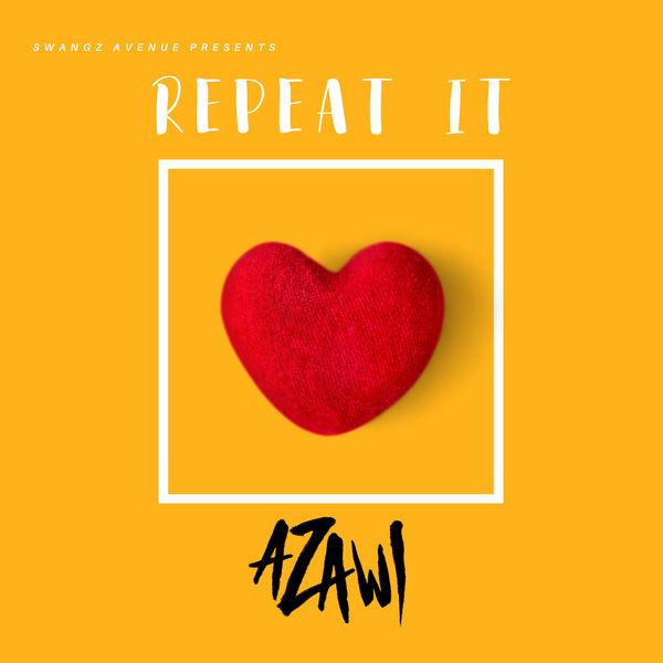 Azawi - Repeat It